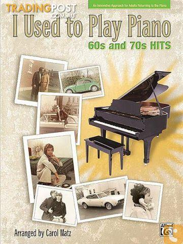 I Used to Play Piano: Refresher Course