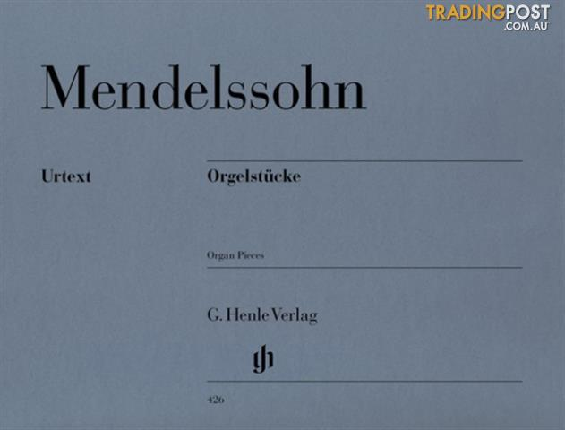FELIX MENDELSSOHN  Organ Pieces