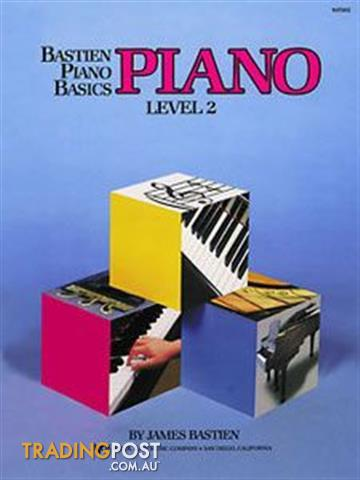 Bastien Piano Basics PIANO, THEORY, PERFORMANCE, TECHNI
