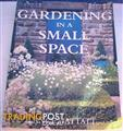 Gardening In A Small Place by Lance Hattatt
