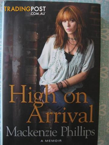 Mackenzie Phillips - High on Arrival