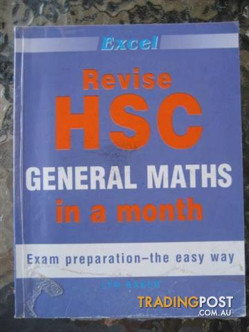 Excel Revise HSC GENERAL MATHS in a month by Lyn Baker