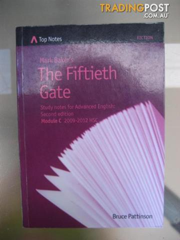 HSC Novel - Mark Baker's the Fiftieth Gate by Bruce Pattinson