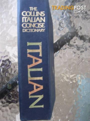 The Collins Italian Concise Dictionary by Catherine E LOVE