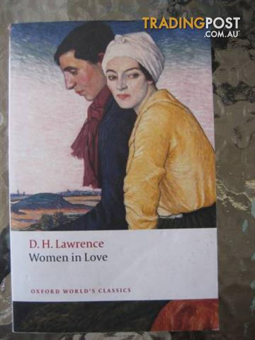 D.H. Lawrence Women in Love OXFORD WORLD'S CLASSICS 2nd Edition