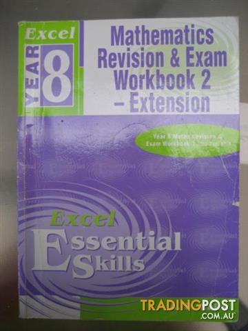 EXCEL YR 8 Mathematics Revision & Exam Workbook 2 - Extension
