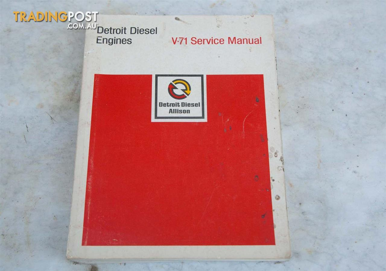 detroit diesel v71 service manual for sale in ellalong nsw detroit rh tradingpost com au detroit diesel v71 service manual pdf detroit diesel v71 service manual