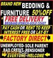 UP TO 50% OFF Brand New Furniture & Bedding -Interest Free Finance Available